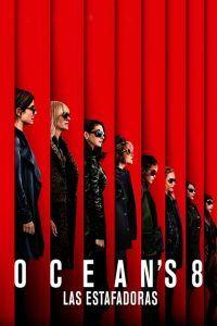 Ocean's 8: Las estafadoras