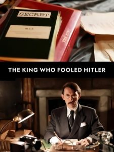 D-Day: The King Who Fooled Hitler