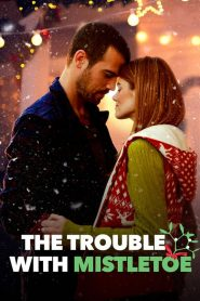 The Trouble with Mistletoe