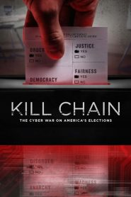 Kill Chain: The Cyber War on America's Elections